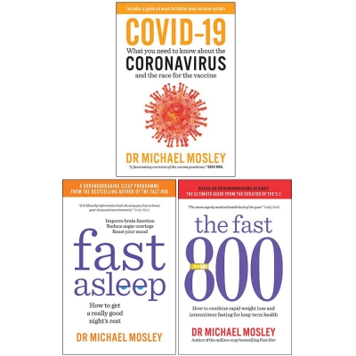 Michael Mosley Collection 3 Books Set (Covid-19, Fast Asleep, The Fast 800) by Dr Michael Mosley