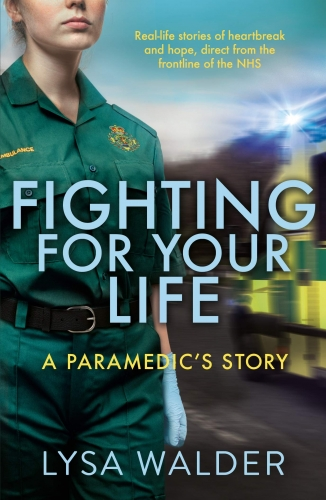 Fighting For Your Life by Lysa Walder