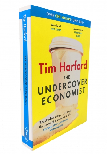 The Undercover Economist by Tim Harford by Tim Harford
