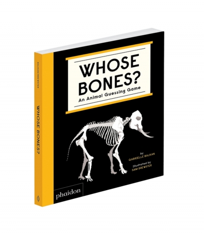Whose Bones? An Animal Guessing Game by Gabrielle Balkan