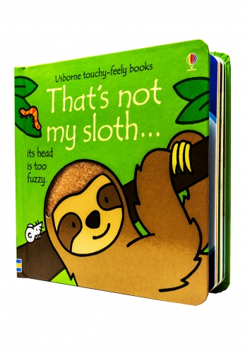 Thats Not My Sloth (Touchy-Feely Board Books) by Fiona Watt