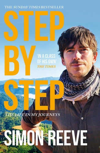 Step By Step by Simon Reeve by Simon Reeve