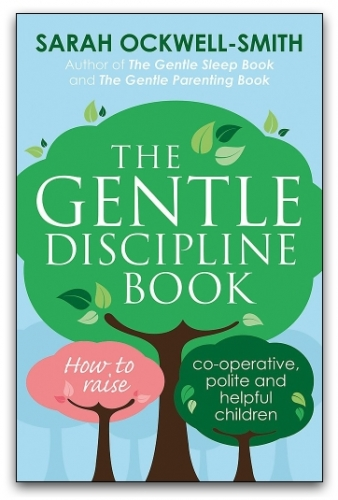 The Gentle Discipline Book by Sarah Ockwell Smith by Sarah Ockwell-Smith