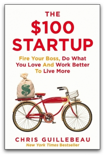 The $100 Startup by Chris Guillebeau by Chris Guillebeau