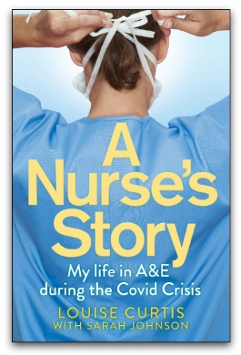 A Nurses Story by Louise Curtis by Louise Curtis