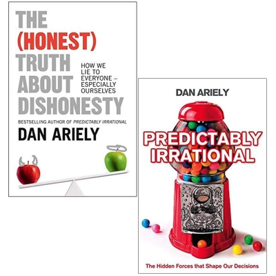 Dan Ariely 2 Books Collection Set (The Honest Truth About Dishonesty, Predictably Irrational) by Dan Ariely