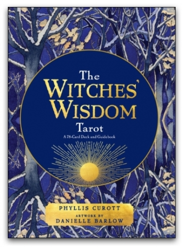 The Witches Wisdom Tarot: A 78-Card Deck and Guidebook by Phyllis Curott