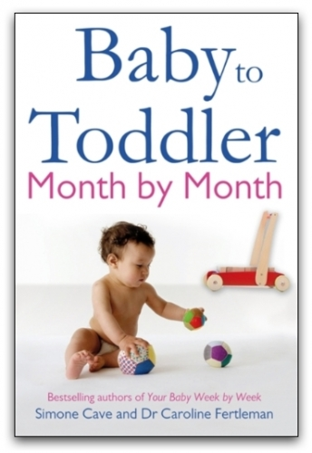 Baby to Toddler Month By Month by Simone Cave, Dr Caroline Fertleman
