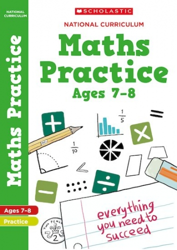 100 Practice Activities: Maths Practice Book for Year 3 (Age 7-8) by Scholastic