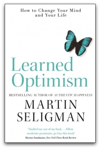 Learned Optimism by Martin Seligman by Martin Seligman