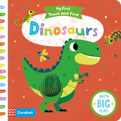 My First Touch and Find Dinosaurs by Campbell Books