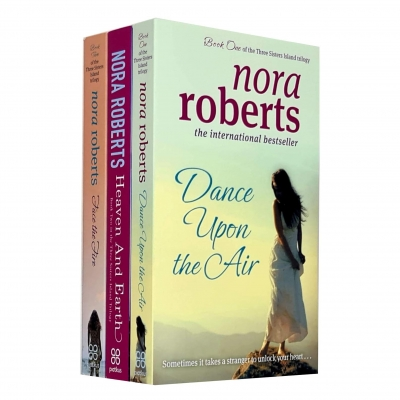 Three Sisters Island Trilogy Collection 3 Books Set By Nora Roberts (Dance Upon The Air, Heaven And Earth, Face The Fire) by Nora Roberts