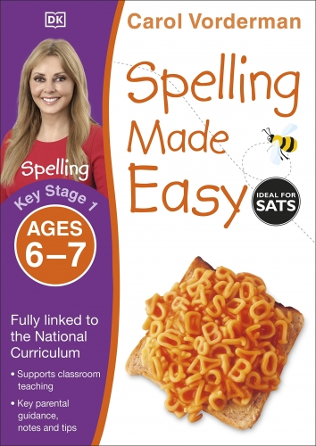 Spelling Made Easy, Ages 6-7 (Key Stage 1) by Carol Vorderman