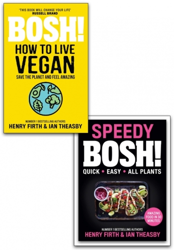 Speedy BOSH! & Bosh! How To Live Vegan 2 Books Collection Set by Various