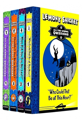 Lemony Snicket All The Wrong Questions 4 Books Collection Set Why Is This Night Different from All Other Nights When Did You See Her Last by Lemony Snicket
