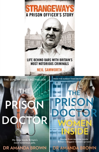 The Prison Doctor, The Prison Doctor Women Inside, Strangeways 3 Books Collection Set by Dr Amanda Brown and Neil Samworth