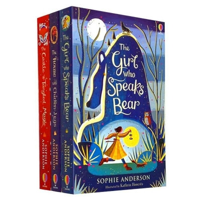 Sophie Anderson Collection 3 Books Set (The House with Chicken Legs, The Girl Who Speaks Bear, The Castle of Tangled Magic) by Sophie Anderson