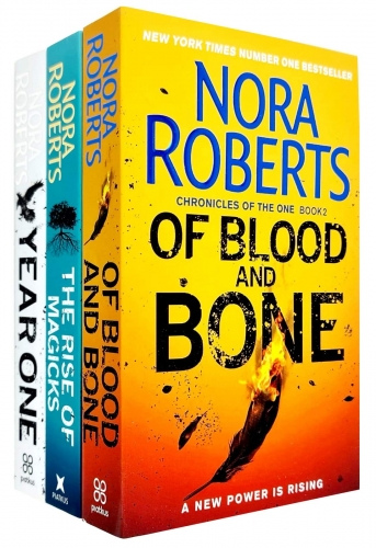 Chronicles of The One Series 3 Books Collection Set By Nora Roberts (Year One, Of Blood and Bone, The Rise of Magicks) by Nora Roberts