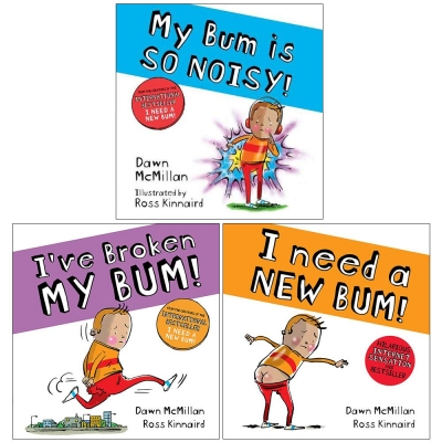 The New Bum Series 3 Books Collection (I Need a New Bum, I've Broken My Bum, My Bum is so Noisy) by Dawn McMillan by Dawn McMillan
