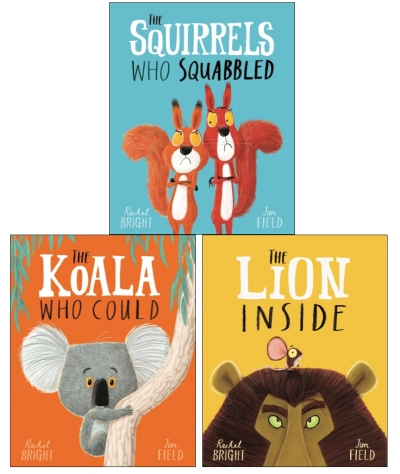 Rachel Bright Collection 3 Books Set - The Lion Inside, The Koala Who Could, The Squirrels Who Squabbled by Rachel Bright
