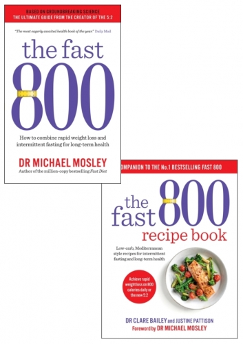 The Fast 800 & The Fast 800 Recipe Book 2 Books Collection Set by Dr Michael Mosley by Dr Michael Mosley
