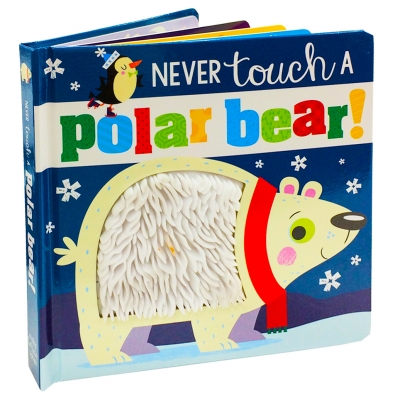 Never Touch a Polar Bear Touch and Feel by Make Believe Ideas