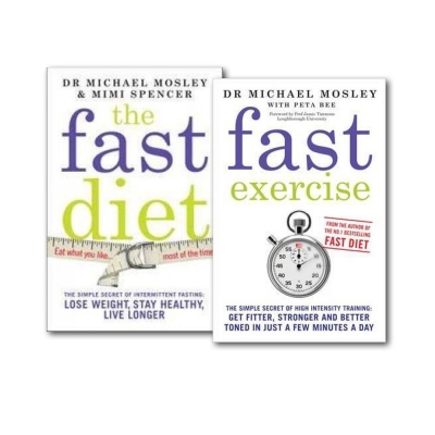 The Fast Diet And Fast Exercise 2 Books Collection Set by Dr Michael Mosley, Mimi Spencer