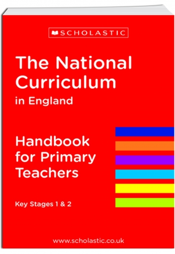 New 2014 National Curriculum England Handbook Primary Teachers Key Stage 1 and 2 by Scholastic