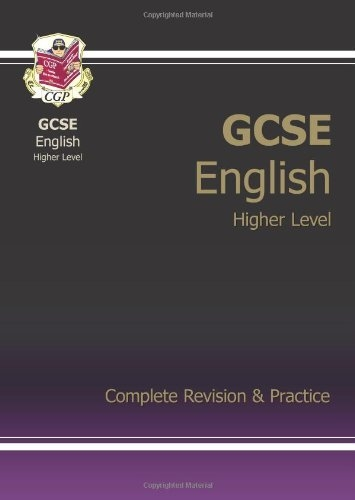 GCSE English Complete Revision & Practice - Higher Level Pt. 1 & 2 by CGP Books