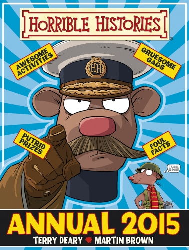 Horrible Histories Annual 2015 by Deary Terry