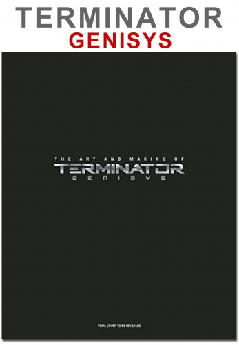 The Art and Making of Terminator Genisys by David S. Cohen