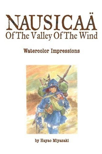 The Art of Nausicaa of the Valley of the Wind Watercolor Impressions Studio Ghibli Library by Hayao Miyazaki