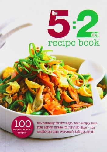 The 5:2 Diet Recipe Book by Bounty