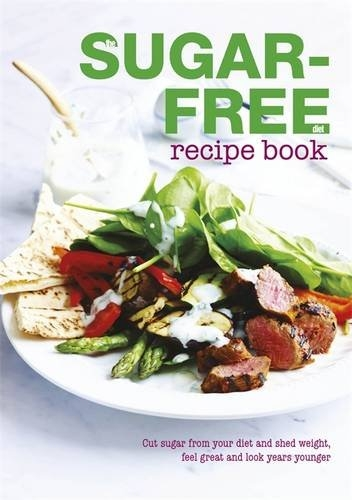 The Sugar-Free Diet Recipe Book by Bounty