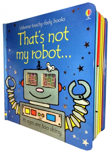 Thats Not My Robot Touchy-Feely Board Books by Fiona Watt, Rachel Wells
