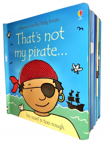Thats Not My Pirate (Touchy-Feely Board Books) by Fiona Watt, Rachel Wells