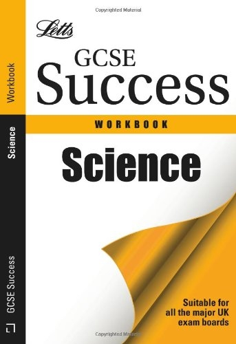 Letts GCSE Success Workbook Science by Carla Newman
