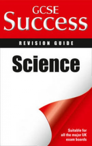 Letts GCSE Success Revision Guide Science by Ian Honeysett