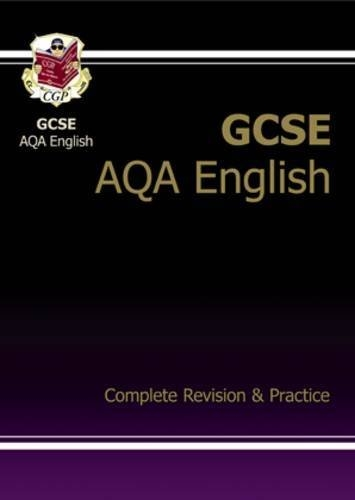 GCSE English AQA Complete Revision & Practice by CGP Books