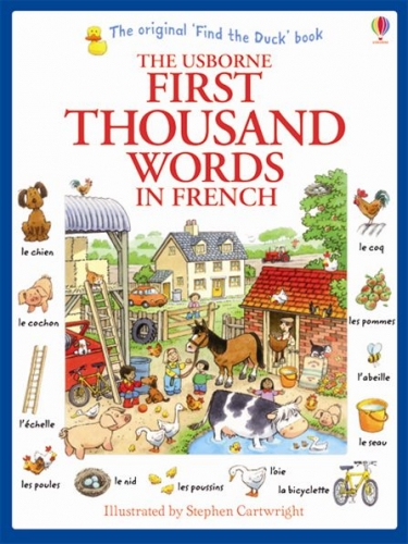 Usborne My First Thousand Words  in French by Heather Amery (Author), Stephen Cartwright (Illustrator)