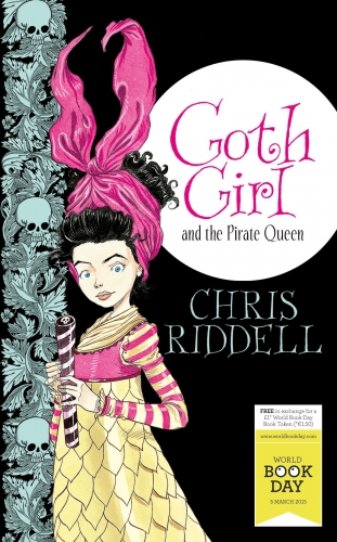 Goth Girl and the Pirate Queen: World Book Day Edition 2015 (First Stories) by Chris Riddell