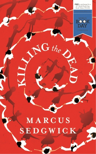 Killing the Dead World Books Day by Marcus Sedgwick