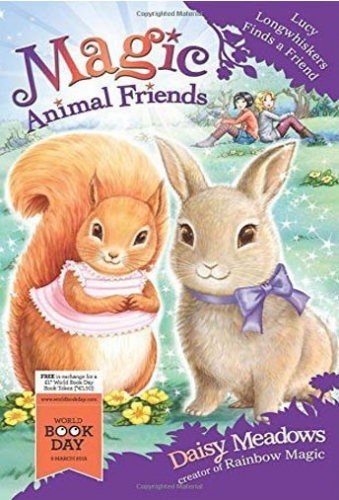 Magic Animal Friends: Lucy Longwhiskers Finds a Friend World Book Day by Daisy Meadows