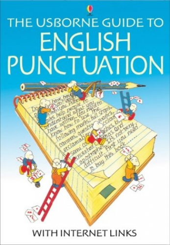 The Usborne Guide to English Punctuation with Internet Links by Nicole Irving