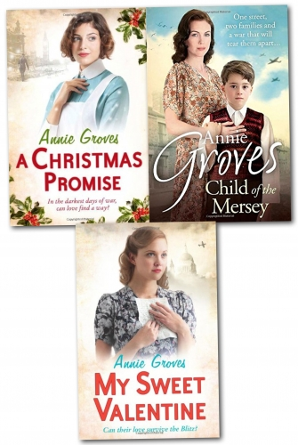 Annie Groves 3 Books Collection Set (My Sweet Valentine, Child of the Mersey, A Christmas Promise) by Annie Groves
