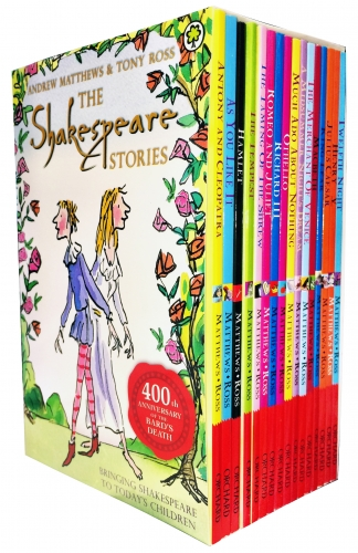 Shakespeare 16 Books Childrens Story Collection Set By Tony Ross by Andrew Matthews & Tony Ross