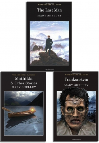 Wordsworth Classics Series 3 Books Collection By Mary Shelly by Mary Wollstonecraft Shelley