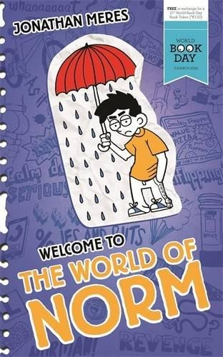 The Welcome to the World of Norm World Book Day by Jonathan Meres