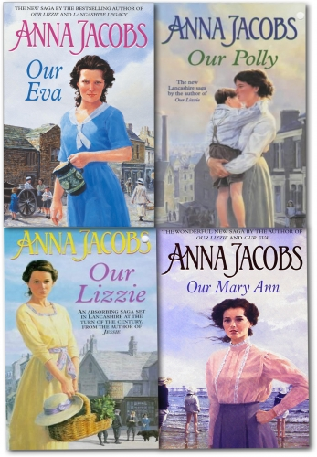 Anna Jacobs Collection 4 Books set Our Lizzie Our Eva Our Polly Our Mary Ann by Anna Jacobs