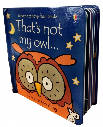 Thats Not My Owl (Touchy-Feely Board Books) by Fiona Watt